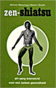 Zen-shiatsu - Shizuto Masunaga, Wataru Ohashi (ISBN 9789020250336)