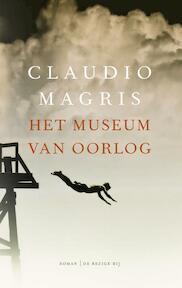 Het museum van oorlog - Claudio Magris (ISBN 9789023455066)