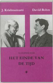In gesprek over het einde van de tijd - J. Krishnamurti, D. Bohm (ISBN 9789062717231)