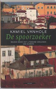 De spoorzoeker - Kamiel Vanhole (ISBN 9789045006604)