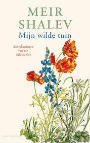 Mijn wilde tuin - Meir Shalev (ISBN 9789026341434)