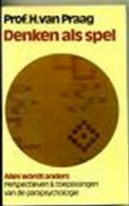 Denken als spel - H. Van Praag (ISBN 9789022402221)