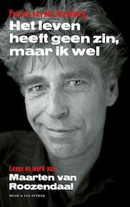 Het leven heeft geen zin, maar ik wel - Patrick van den Hanenberg (ISBN 9789038804675)