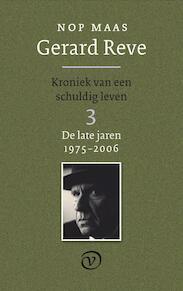 Gerard Reve 3: De late jaren (1975-2006) - Nop Maas (ISBN 9789028241275)