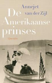 De Amerikaanse prinses - Annejet van der Zijl (ISBN 9789021400730)