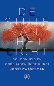 De stilte van het licht - Joost Zwagerman (ISBN 9789029538824)