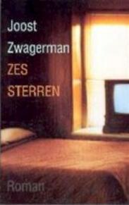 Zes sterren - Joost Zwagerman (ISBN 9789029558549)