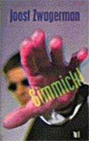 Gimmick! - Joost Zwagerman (ISBN 9789029567350)