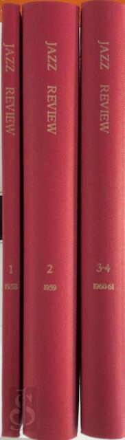 The Jazz Review. 4 Volumes in 3 -