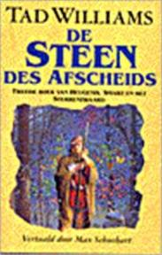 De steen des afscheids - Tad Williams (ISBN 9789024512874)