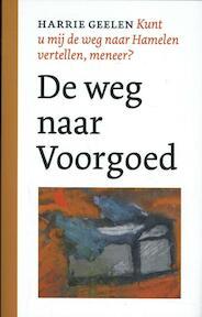 1 de weg naar Voorgoed - Harrie Geelen (ISBN 9789028280076)