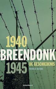 Breendonk, 1940-1945 - Patrick Nefors (ISBN 9789002214387)
