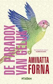 De paradox van geluk - Aminatta Forna (ISBN 9789046823873)