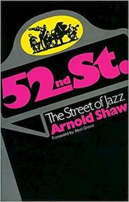 52nd Street - Arnold Shaw (ISBN 9780306800689)