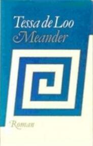 Meander - Tessa de Loo (ISBN 9789029528979)