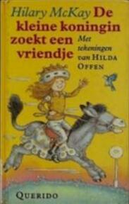 De kleine koningin zoekt een vriendje - Hilary Mackay, Hilda Offen, Martha Heesen (ISBN 9789021474144)