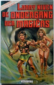 De ondergang der Magiërs - Larry Niven (ISBN 9063176520)