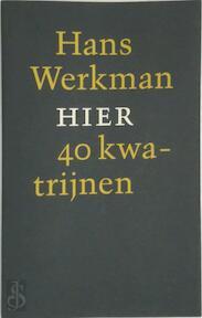 Hier - Werkman (ISBN 9789090078878)