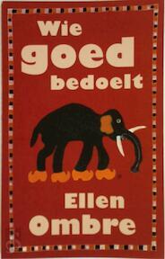 Wie goed bedoelt - E. Ombre (ISBN 9789029532020)