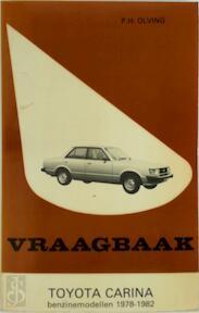 Vraagbaak voor uw Toyota Carina - P.H. Olving (ISBN 9789020116960)