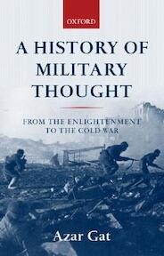 A History of Military Thought - Azar Gat (ISBN 9780199247622)