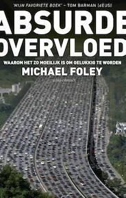 Absurde overvloed - Michael Foley (ISBN 9789020412420)