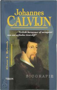 Johannes Calvijn - A.E. McGrath (ISBN 9789051213843)