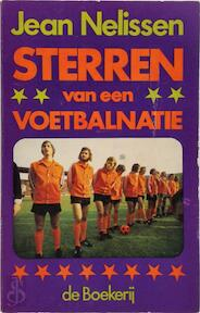 Sterren van een voetbalnatie - Jean Nelissen (ISBN 9789022504185)