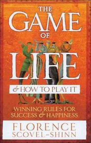 Game of Life and How to Play it - Florence Scovel Shinn (ISBN 9780091906580)