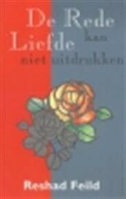 De rede kan liefde niet uitdrukken - Reshad Feild, Desiree Derkse (ISBN 9789062718368)