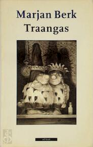 Traangas - Marjan Berk (ISBN 9789025404710)