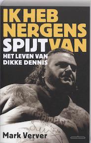 Ik heb nergens spijt van - M.W. Verver (ISBN 9789049400255)