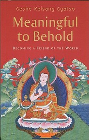 Meaningful to Behold - Geshe Kelsang Gyatso (ISBN 9780954879044)