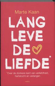 Lang leve de liefde - Marte Kaan (ISBN 9789026321641)
