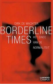 Borderline times - Dirk De Wachter (ISBN 9789020996760)