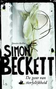 De geur van sterfelijkheid - Simon Beckett (ISBN 9789021810058)