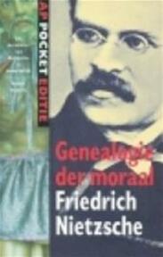 Over de genealogie van de moraal - Friedrich Nietzsche, Thomas Graftdijk (ISBN 9789029531955)