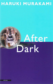 After Dark - H. Murakami (ISBN 9789045004389)