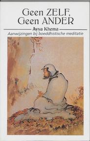 Geen zelf, geen ander - Ayya Khema, L. van Velsen (ISBN 9789070104979)