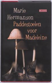 Paddestoelen voor Madeleine - Marie Hermanson (ISBN 9789044512892)