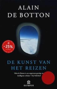 De kunst van het reizen - Alain de Botton (ISBN 9789046700457)