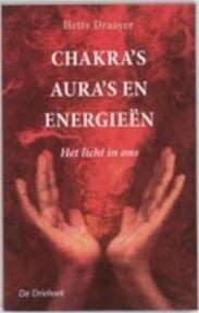Chakra's, aura's en energieën - Hetty Draaijer (ISBN 9789062716876)
