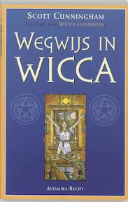 Wegwijs in Wicca - Scott Cunningham (ISBN 9789069635729)