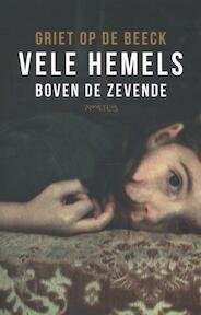 Vele hemels boven de zevende - Griet Op de Beeck (ISBN 9789044627695)