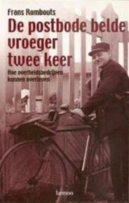 De postbode belde vroeger twee keer - F. Rombouts (ISBN 9789020949216)