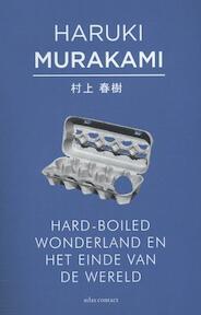 Hard-boiled Wonderland en het einde van de wereld - Haruki Murakami (ISBN 9789025443023)