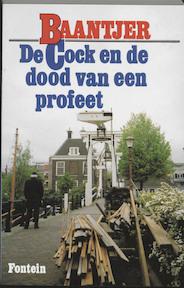 De Cock en de dood van een profeet - A.C. Baantjer, Appie Baantjer (ISBN 9789026106163)