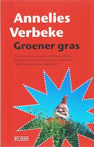 Groener gras - Annelies Verbeke (ISBN 9789044512014)