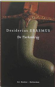 De Turkenkrijg - Desiderius Erasmus (ISBN 9789061005803)