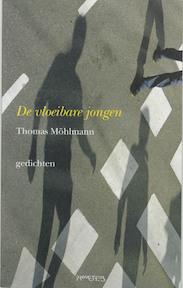 De vloeibare jongen - Thomas Mohlmann (ISBN 9789044606591)